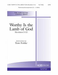 Worthy Is the Lamb of God (Revelation 5:12)
