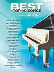 Best Top 40 Songs, '50s to '70s