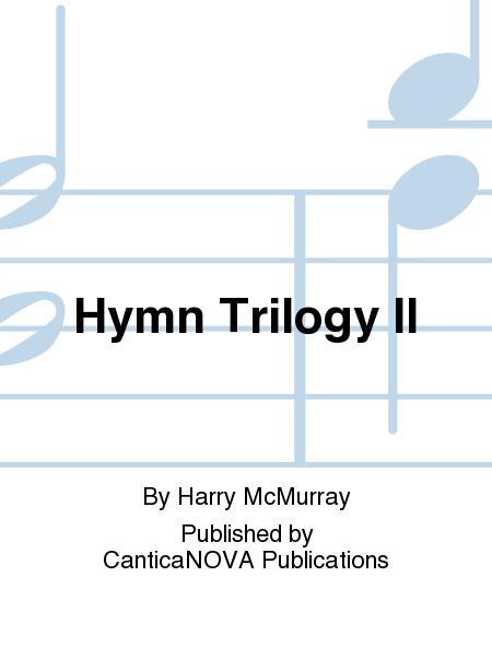 Hymn Trilogy II