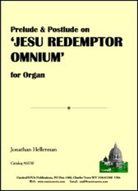 Prelude & Postlude on 'Jesu Redemptor omnium'