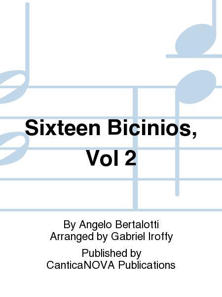 Sixteen Bicinios, Vol 2