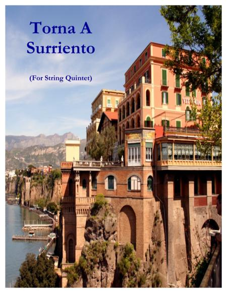 Torna A Surriento (for String Quintet and Piano)