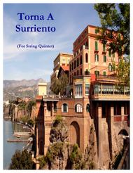 Torna A Surriento (for String Quintet)