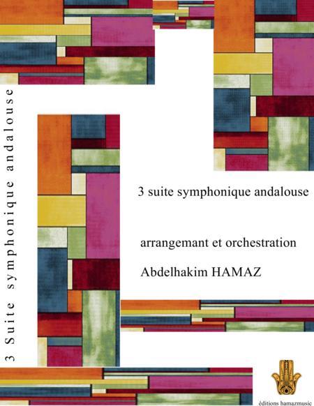 3 suite symphonique andalouse