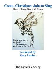 Gary Lanier: COME, CHRISTIANS, JOIN TO SING (Duet – Tenor Sax & Piano with Parts)
