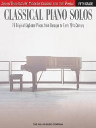 Classical Piano Solos - Fifth Grade