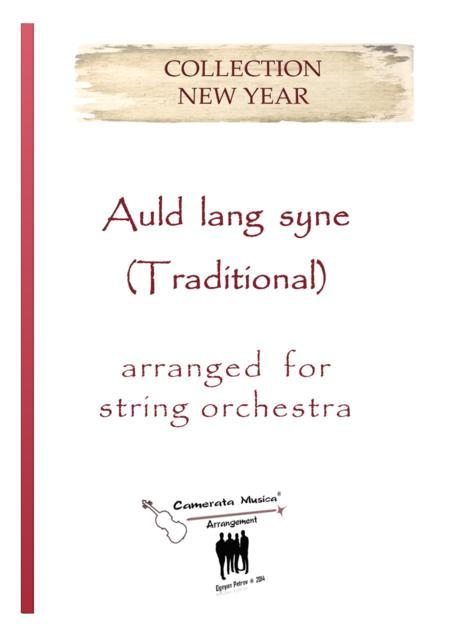 Auld lang syne - Arranged for string orchestra
