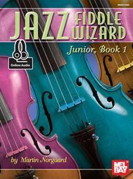 Jazz Fiddle Wizard Junior, Book 1