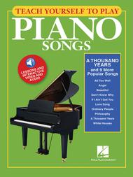 Teach Yourself to Play Piano Songs: A Thousand Years & 9 More Popular Songs