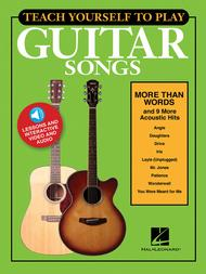 Teach Yourself to Play Guitar Songs: More Than Words & 9 More Acoustic Hits