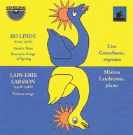 Bo Linde: Anna's Tales; Fourteen Songs of Spring & Lars-Erik Larsson: Various Songs