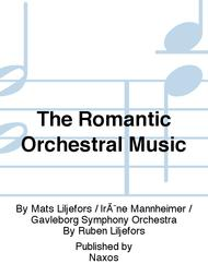 The Romantic Orchestral Music