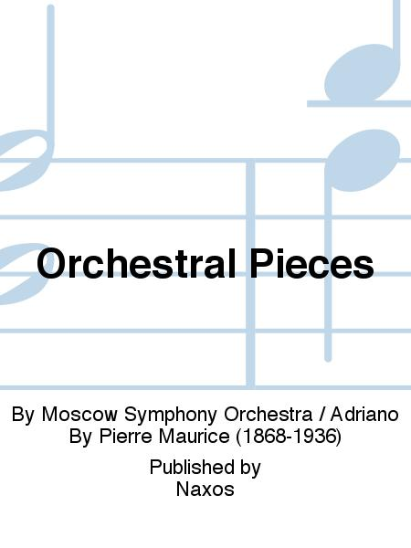 Orchestral Pieces