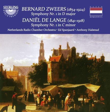 Zweer's Symphony No. 1 in D Major; De Lang's Symphony No. 1 in C minor
