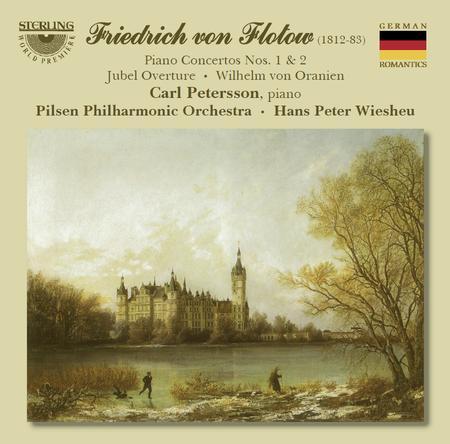 Piano Concertos 1 & 2 / Jubel Overture; Wilhelm von Oranien