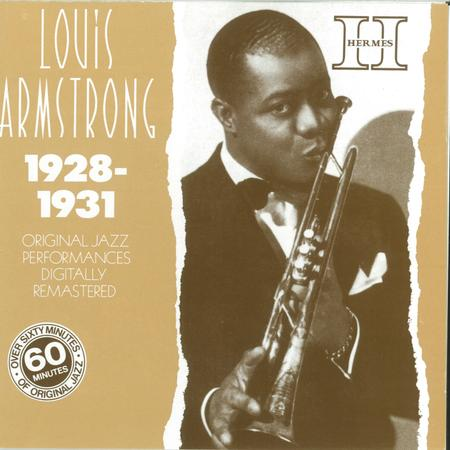 Louis Armstrong 1928-1931