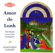 Amor De Lonh; The Distant Love of the Troubadors
