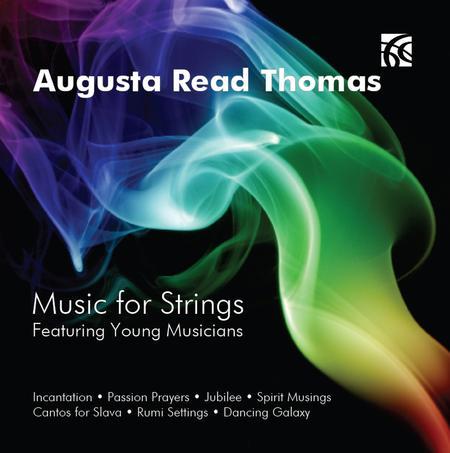 Augusta Read Thomas: Music for Strings