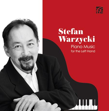 Stefan Warzycki plays Piano Music for the Left Hand