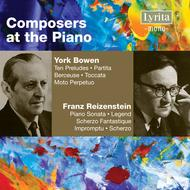 Composers at the Piano: Bowen & Reizenstein