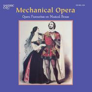 Mechanical Opera