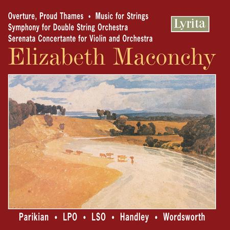Overture, Proud Thames; Music for Strings; Symphony for Double String Orchestra
