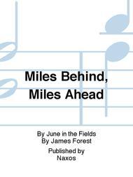Miles Behind, Miles Ahead