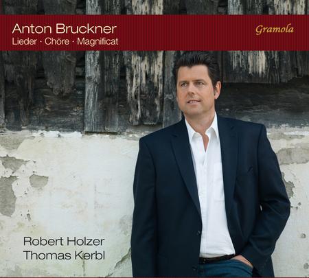 Bruckner: Lieder - Chore - Magnificat