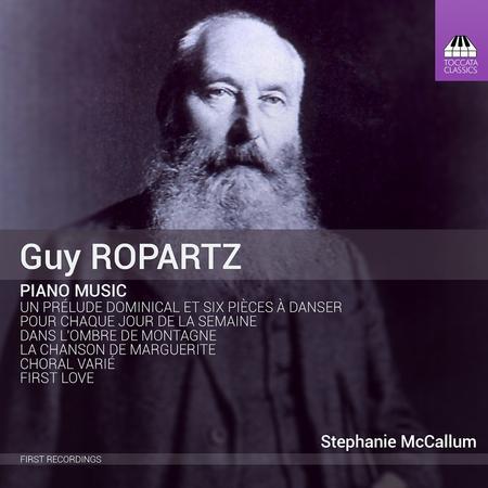 Guy Ropartz: Piano Music