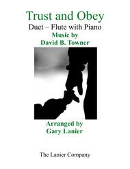 Gary Lanier: TRUST AND OBEY (Duet – Flute & Piano with Parts)