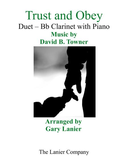 Gary Lanier: TRUST AND OBEY (Duet – Bb Clarinet & Piano with Parts)