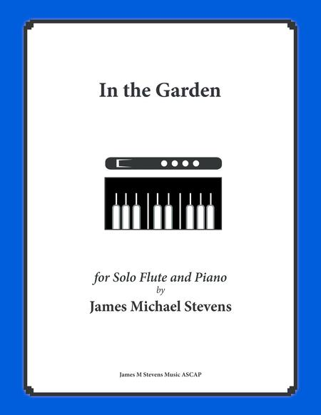 In the Garden (Piano & Solo Flute)