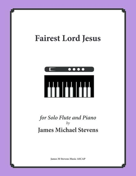 Fairest Lord Jesus (Piano & Flute)