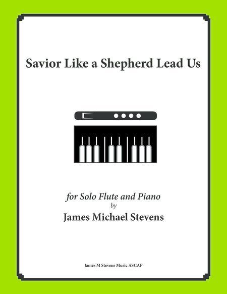 Savior Like a Shepherd Lead Us (Piano & Flute)