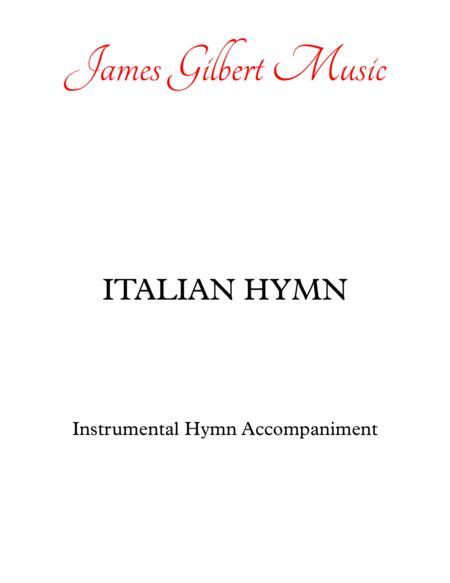 ITALIAN HYMN (Come Thou Almighty King)