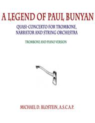 A Legend of Paul Bunyan (Quasi-Concerto for Trombone, Narrator and String Orchestra - Piano version)