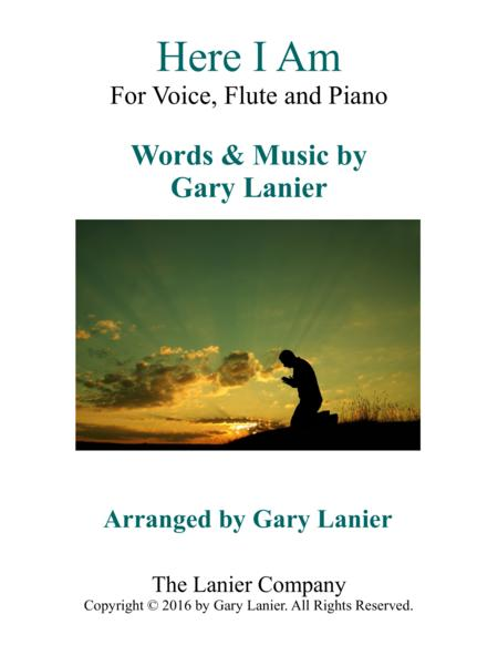 Gary Lanier: HERE I AM (Worship - For Voice, Flute and Piano)