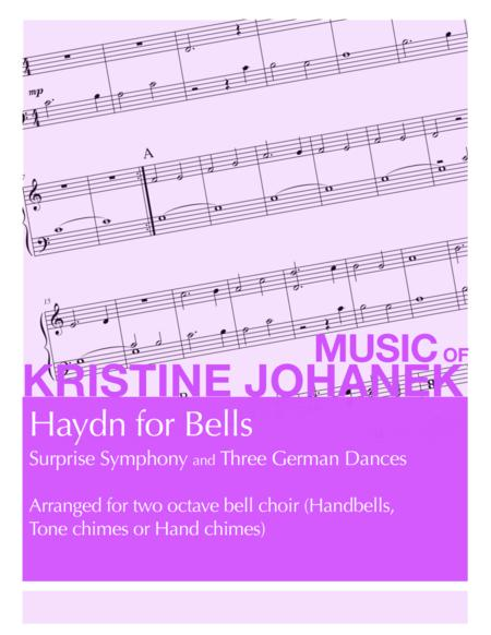 Haydn for Bells (Surprise Symphony and German Dances for 2 Octave Handbells, Hand Chimes or Tone Chimes)