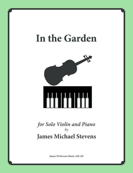 In the Garden (Solo Violin and Piano)
