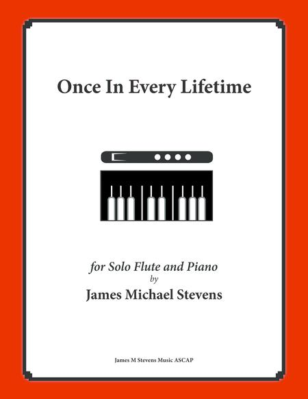 Once In Every Lifetime (Solo Flute & Piano)