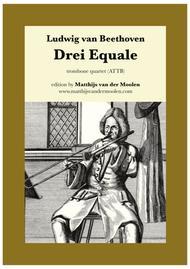 Drei Equale / Three Equali (trombone quartet)