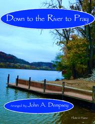 Down to the River to Pray (Flute and Piano)