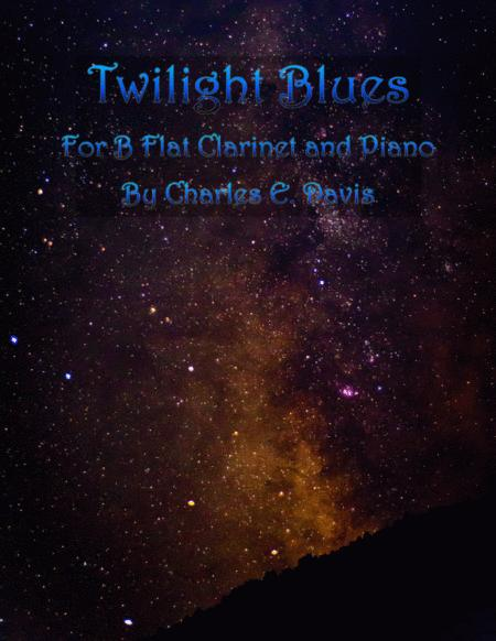 Twilight Blues - B Flat Clarinet and Piano