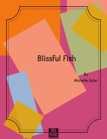 Blissful Fish