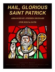 Hail, Glorious Saint Patrick (for Solo and SATB)