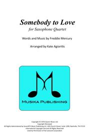 Somebody To Love - for Saxophone Quartet
