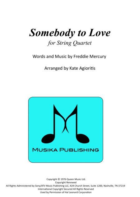 Somebody To Love - for String Quartet