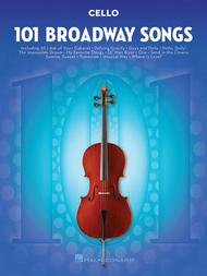 101 Broadway Songs for Cello