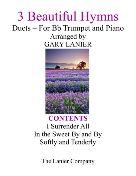 Gary Lanier: 3 BEAUTIFUL HYMNS (Duets for Bb Trumpet & Piano)
