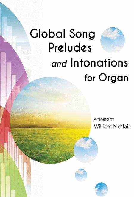 Global Song Preludes and Intonations